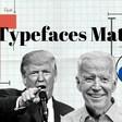 How Typefaces Shape American Politics (Video)