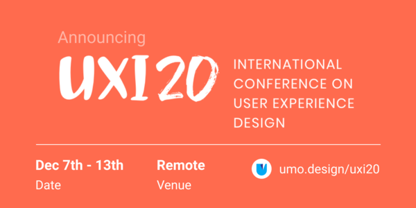 Only the first 100 to register on the #UXI20 website get access to early bird passes!
