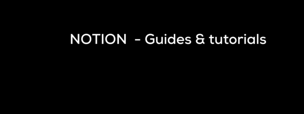 Guides & tutorials (new) from Notion.so