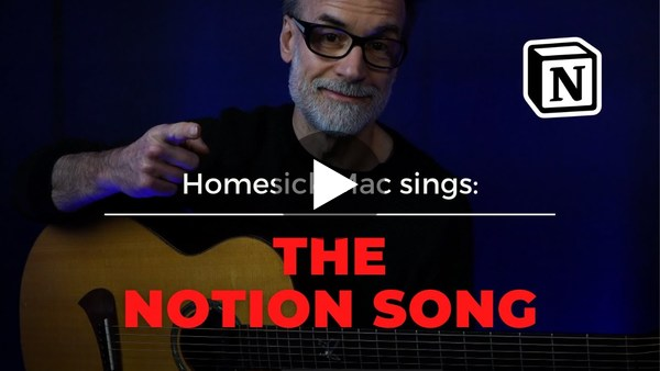 Notion Song /by Homesick Mac