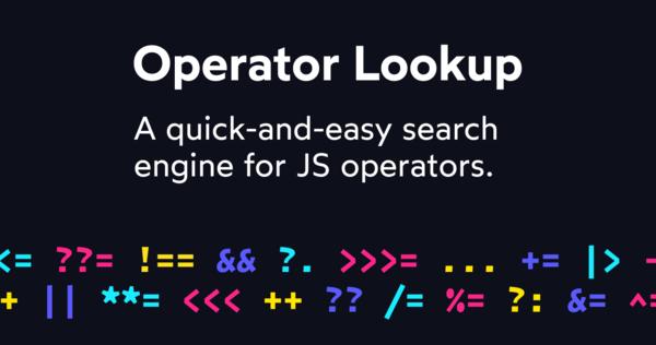 Operator Lookup — Search JavaScript operators