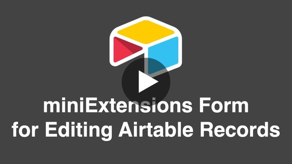 miniExtensions Form for Editing Airtable Records