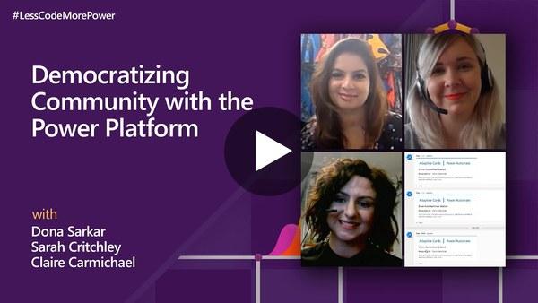 Democratizing community with the Power Platform | #LessCodeMorePower