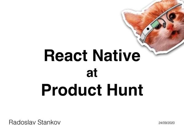 ReactNative at Product Hunt