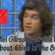 Mel Gibson Warned Us About China Years Ago But Did We Listen?.... No