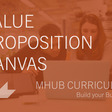 Value Proposition Canvas | Mhub