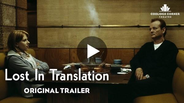 Lost in Translation | Original Trailer | Coolidge Corner Theatre