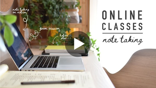 my online classes routine + note taking method