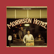 Morrison Hotel (50th Anniversary Deluxe Edition) - Album by The Doors