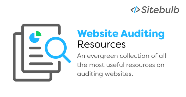 Website Auditing Resources