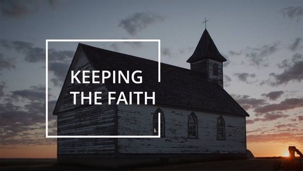 Keeping the Faith: The Fight for Tomorrow's Church
