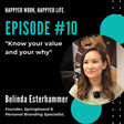 Episode #10: Belinda Esterhammer, Know your value and your 'why'. - Happyer | Podcast on Spotify