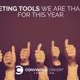 12 Marketing Tools We Are Thankful for This Year by Convince & Convert