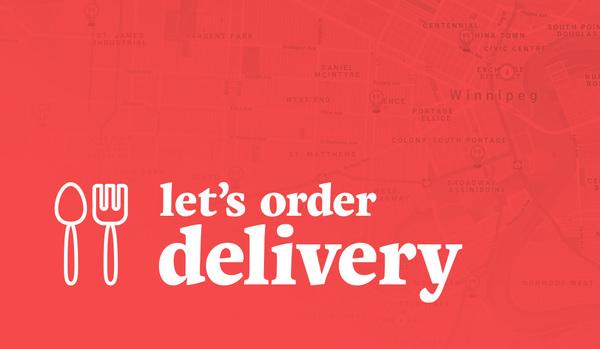 Order Delivery Direct from Restaurants in Your Neighbourhood and AcrossWinnipeg!