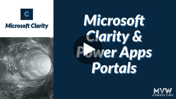 Microsoft Clarity & Power Apps Portals - Microsoft Clarity Series