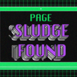 Intentional and Unintentional Sludge