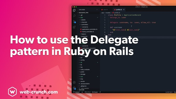 How to use the Delegate Pattern in Ruby on Rails