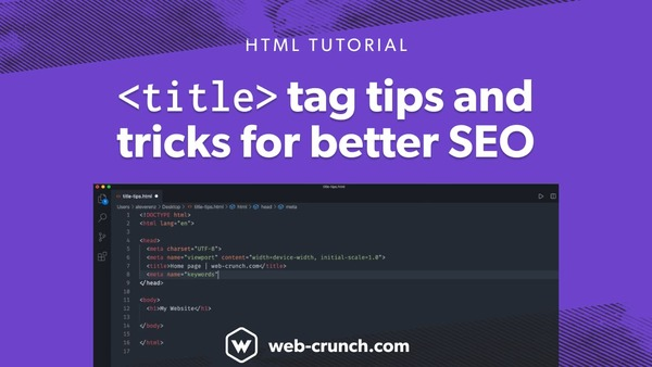 HTML Title Tag Tips and Tricks for better SEO