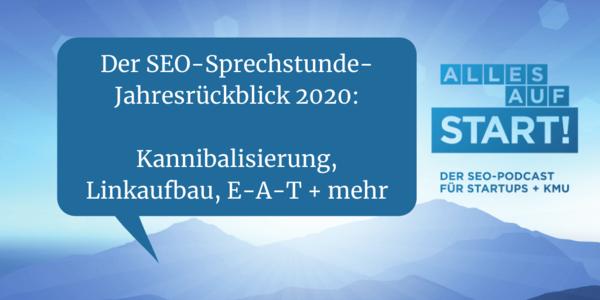 SEO-Sprechstunde 2020: Die häufigsten SEO-Fehler/-Potenziale [Alles auf Start 26]