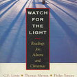 Watch for the Light: Readings for Advent and Christmas - Google Books