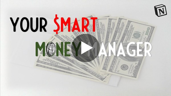 Notion: How to use your Smart Money Manager