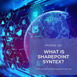 🚀 What Is SharePoint Syntex?