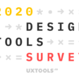 2020 Tools Survey Results - Uxtools.co