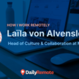 How I Work Remotely: Laïla von Alvensleben