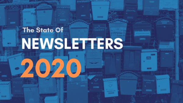 The State of Newsletters In 2020