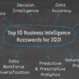 Top 10 Analytics And BI Buzzwords For 2021