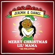 """Jeremih & Chance's Merry Christmas Lil Mama: Rewrapped (Disc One) by """"Chance The Rapper"""""""