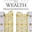 The Wise Inheritor's Guide to Freedom from Wealth (Charles A. Lowenhaupt)