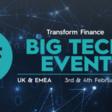 Transform Finance Big Tech Event - 3rd-4th February