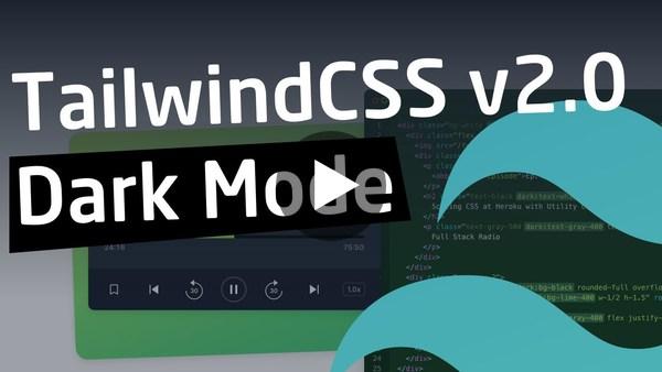 TailwindCSS V2 | Dark mode