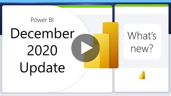 Bonus PBI Content!  Power BI Update - December 2020