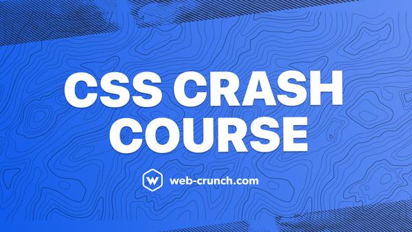 CSS Crash Course