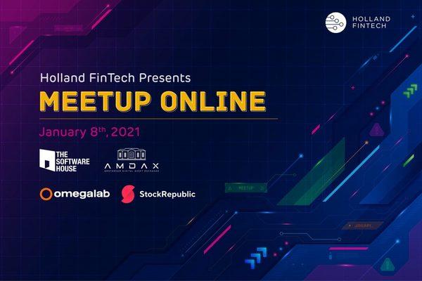Holland FinTech Online Meetup - 8th January