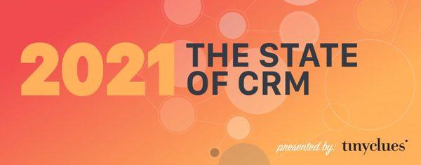 O estado do CRM em 2021