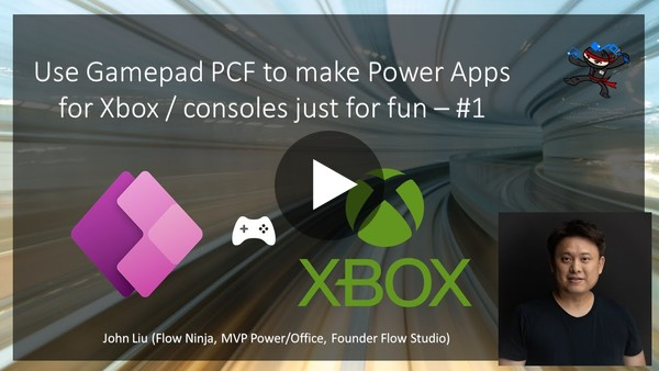 Use Gamepad PCF to make Power Apps for Xbox / consoles just for fun – #1