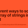 Different Ways To Sort An Array Of Strings In Swift