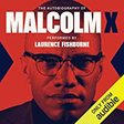 The Autobiography of Malcolm X by Malcolm X, Alex Haley | Audiobook | Audible.com