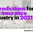 5 predictions for the insurance industry in 2021
