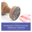🦸🏻♀️ MS Cloud IT Pro Podcast -  Microsoft Certification Renewal Updates