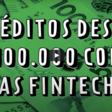#LaQuincena | Las fintech también son una opción si necesita obtener créditos desde $100.000