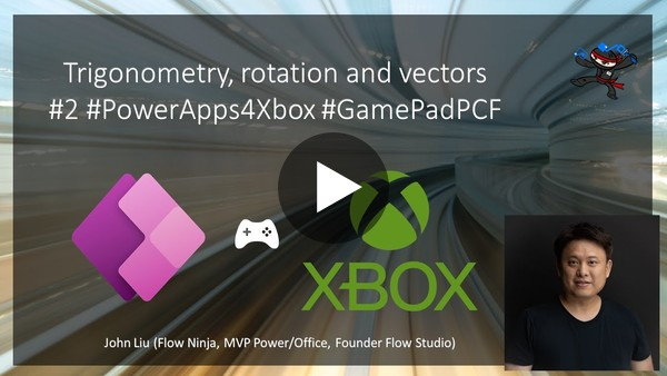 Power Apps GamePadPCF for Xbox #2 Trigonometry, rotation and vectors.