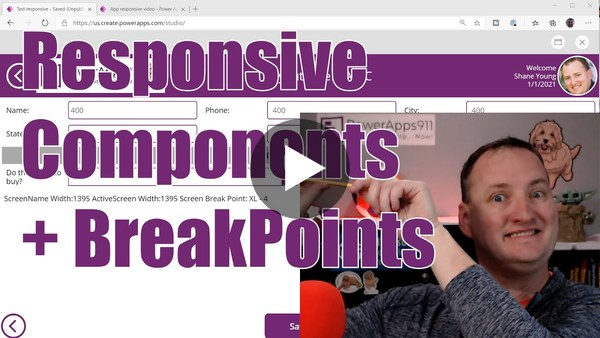 Power Apps Responsive Layout -  SizeBreakPoints, Conditionals, and Components - Part 2