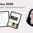 Year in Review 2020: Profitable Side Project, Startup MVPs and more