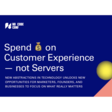Spend your cash on customer experience, not servers - No Code Conf 2019