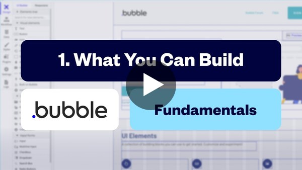 What You Can Build With No Code - Bubble Fundamentals: Lesson 1