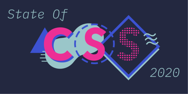 The State of CSS 2020: Trend Report